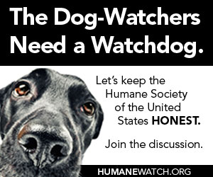 Visit HumaneWatch